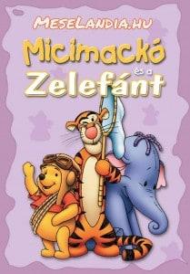 Micimackó és Zelefánt online mese