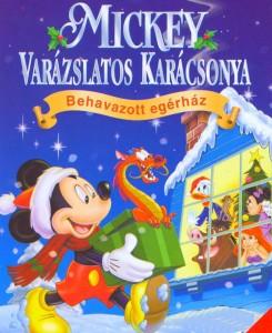 Mickey varázslatos karácsonya - Hórabság az Egértanyán online mesefilm