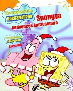 SpongyaBob Kockanadrág - SpongyaBob karácsonyi epizódja teljes mese