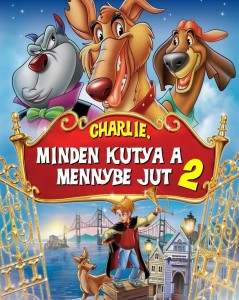 Charlie – Minden kutya a mennybe jut 2. teljes mese