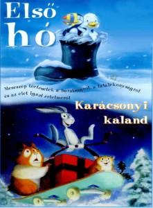 Téli mesék - Első hó, Karácsonyi kaland online mesefilmek
