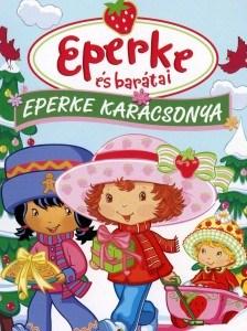 Eperke és barátai - Eperke karácsonya teljes mese