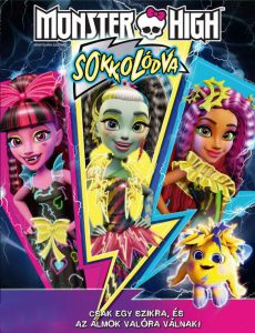 Monster High: Sokkolódva online mesefilm