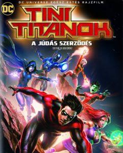 Tini Titánok: A Júdás szerződés teljes mesefilm