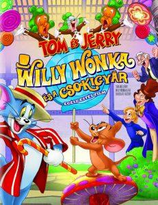 Tom és Jerry: Willy Wonka és a csokigyár teljes mese
