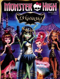 Monster High – 13 kívánság teljes mese
