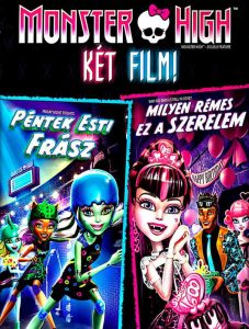 Monster High: Péntek esti frász teljes mese