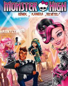 Monster High: Rémek, kamera, felvétel teljes mese