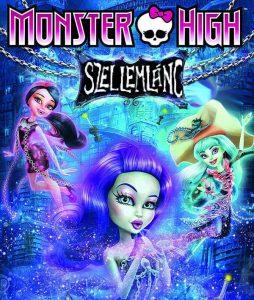 Monster High: Szellemlánc teljes mese